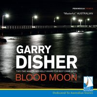 Blood Moon - Garry Disher