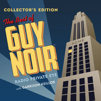 The Best of Guy Noir Collector�s Edition - Garrison Keillor