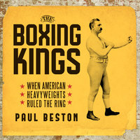 The Boxing Kings - Paul Beston