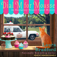 Dial M for Mousse - Laura Bradford