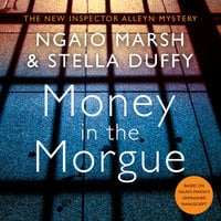 Money in the Morgue - Ngaio Marsh,Stella Duffy