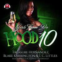 Girls from da Hood 10 - Treasure Hernandez,Blake Karrington,T.C. Littles