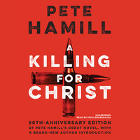 A Killing for Christ, 50th Anniversary Edition - Pete Hamill