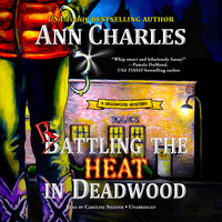 Rattling the Heat in Deadwood - Ann Charles