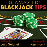 10 Amazing Blackjack Tips - Jack Goldstein