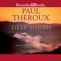 Deep South-Four Seasons on Back Roads - Paul Theroux
