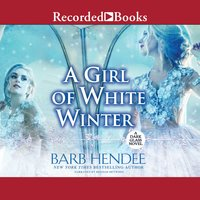 A Girl of White Winter - Barb Hendee