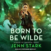 Born To Be Wilde - Jenn Stark