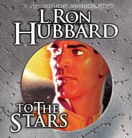 To the Stars - L. Ron Hubbard