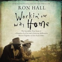Workin' Our Way Home - Ron Hall