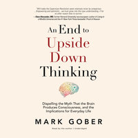 An End to Upside Down Thinking - Mark Gober