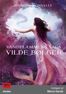 7782adee Vandflammens saga 2: Vilde bølger - Lydbog & E-bog - Jennifer Donnelly -  Storytel