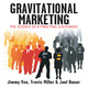 Gravitational Marketing