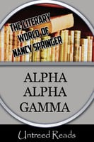Alpha Alpha Gamma - Nancy Springer