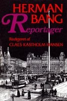 Reportager - Herman Bang