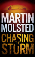 Chasing The Storm - An Assassination Thriller - Martin Molsted