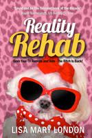 Reality Rehab - Lisa Mary London