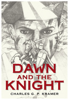 Dawn and the Knight - Charles G.P. Kramer