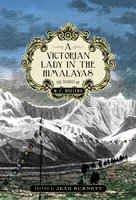A Victorian Lady in the Himalayas - M.C Bolitho