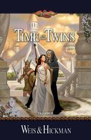 DragonLance Legender #1: Time of the Twins - Margaret Weis, Tracy Hickman
