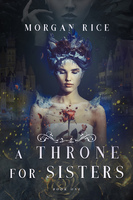A Throne for Sisters - Morgan Rice
