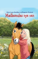 Mælkemules nye ven - Marie Louise Rudolfsson