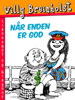 Når enden er god - Willy Breinholst