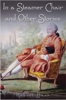 In a Steamer Chair and Other Stories - Robert Barr