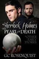 Sherlock Holmes: The Pearl of Death and Other Early Stories - Gregg Rosenquist