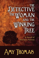 The Detective, The Woman and the Winking Tree - Amy Thomas