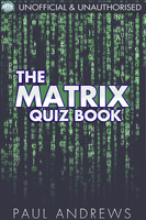 The Matrix Quiz Book - Paul Andrews
