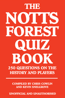 The Notts Forest Quiz Book - Chris Cowlin