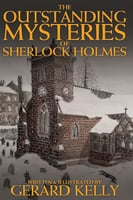 The Outstanding Mysteries of Sherlock Holmes - Gerard Kelly
