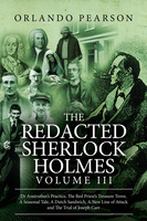 The Redacted Sherlock Holmes - Volume 3 - Orlando Pearson