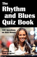 The Rhythm and Blues Quiz Book - Kevin Snelgrove