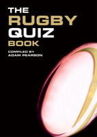 The Rugby Quiz Book - Adam Pearson