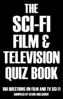 The Sci-fi Film & Television Quiz Book - Kevin Snelgrove
