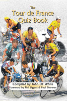 The Tour de France Quiz Book - John DT White