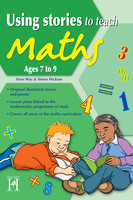 Using Stories to Teach Maths Ages 7 to 9 - Steve Way