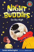 Night Buddies Go Sky High - Gail Kearns,Jessica Love,Sands Hetherington