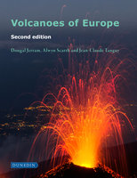 Volcanoes of Europe - Dougal Jerram,Alwyn Scarth,Jean-Calude Tanguy