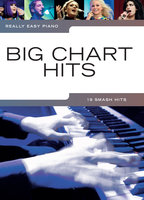 Really Easy Piano: Big Chart Hits - Wise Publications