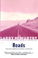 Roads - Larry McMurtry