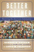 Better Together - Robert D. Putnam,Lewis Feldstein