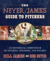 The Neyer/James Guide to Pitchers - Rob Neyer,Bill James