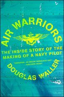 Air Warriors - Douglas Waller