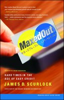 Maxed Out - James D. Scurlock