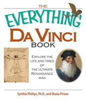 The Everything Da Vinci Book - Shana Priwer,Cynthia Phillips