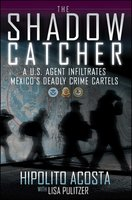 The Shadow Catcher - Hipolito Acosta