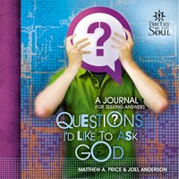 Questions I'd Like to Ask God - Matthew A. Price,Joel Anderson